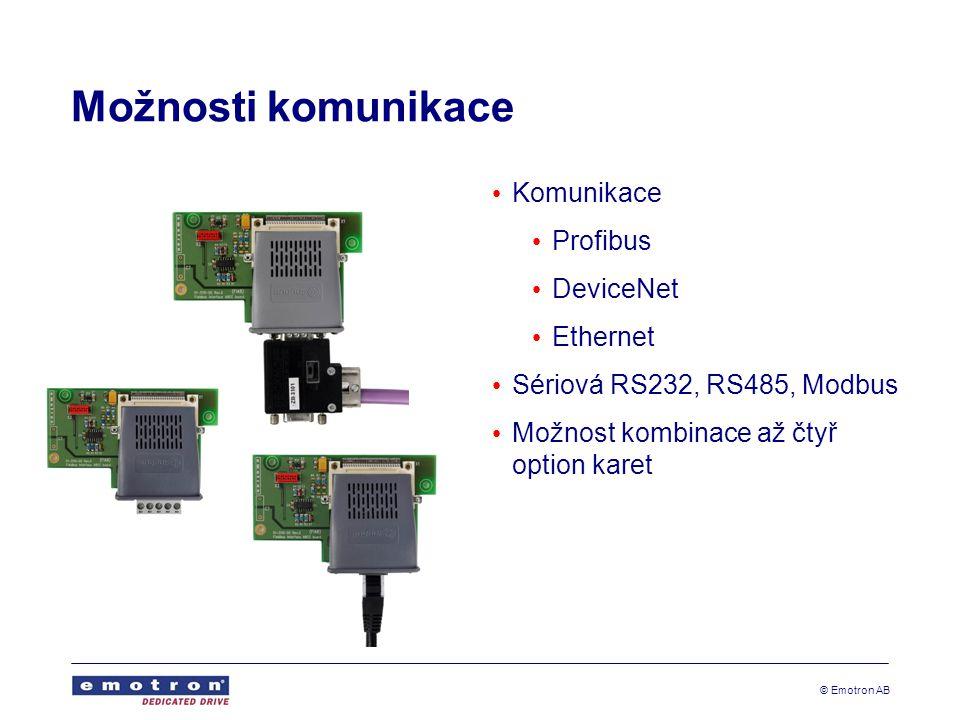 © Emotron AB Možnosti komunikace Komunikace Profibus DeviceNet Ethernet Sériová RS232, RS485, Modbus Možnost kombinace až čtyř option karet