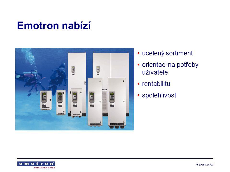 © Emotron AB Emotron nabízí ucelený sortiment orientaci na potřeby uživatele rentabilitu spolehlivost