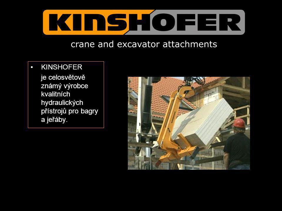 KINSHOFER je celosvětově známý výrobce kvalitních hydraulických přístrojů pro bagry a jeřáby.