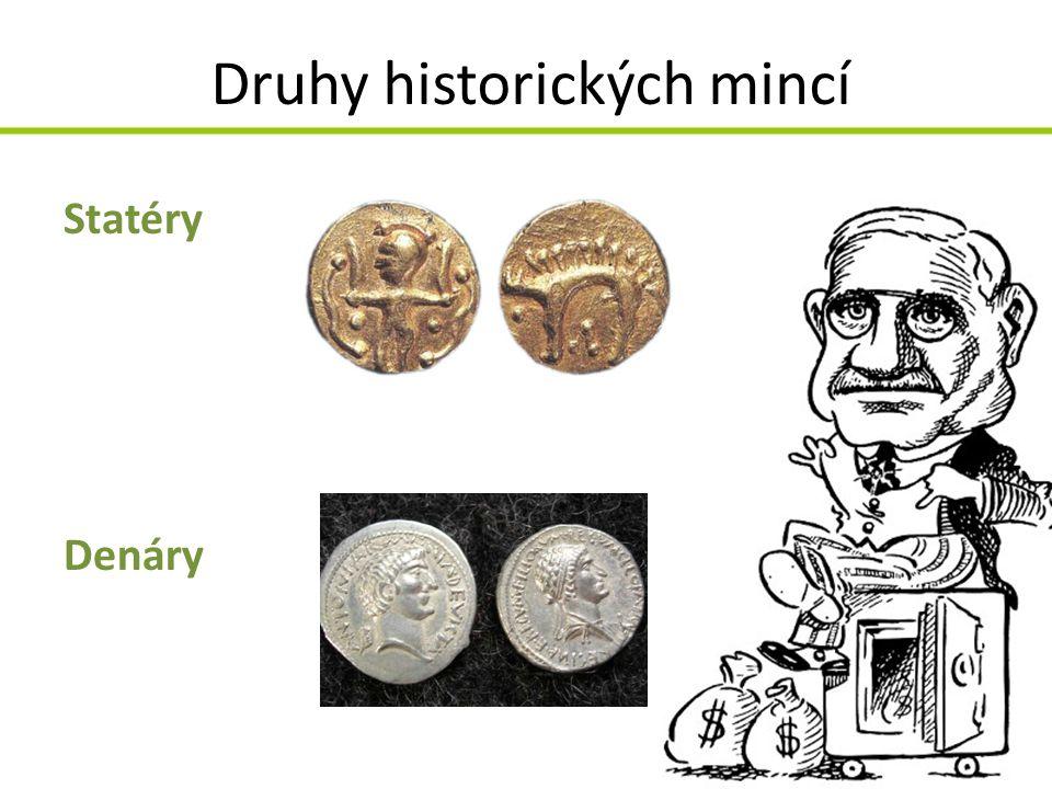 Druhy historických mincí Statéry Denáry