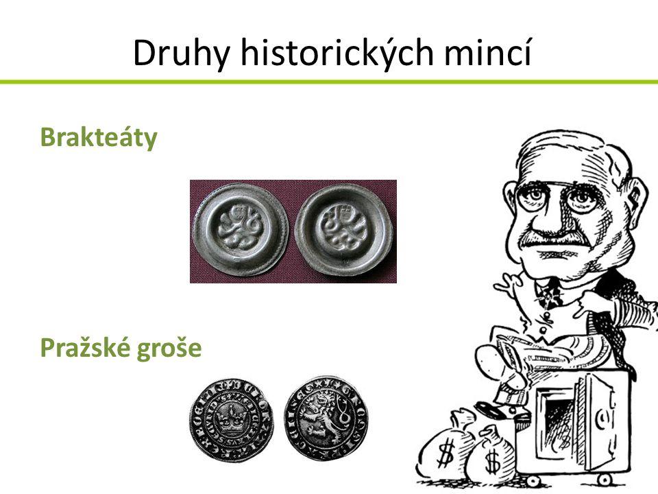 Druhy historických mincí Brakteáty Pražské groše