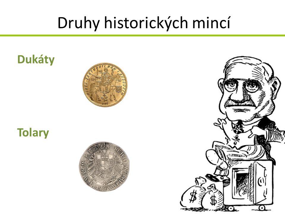 Druhy historických mincí Dukáty Tolary