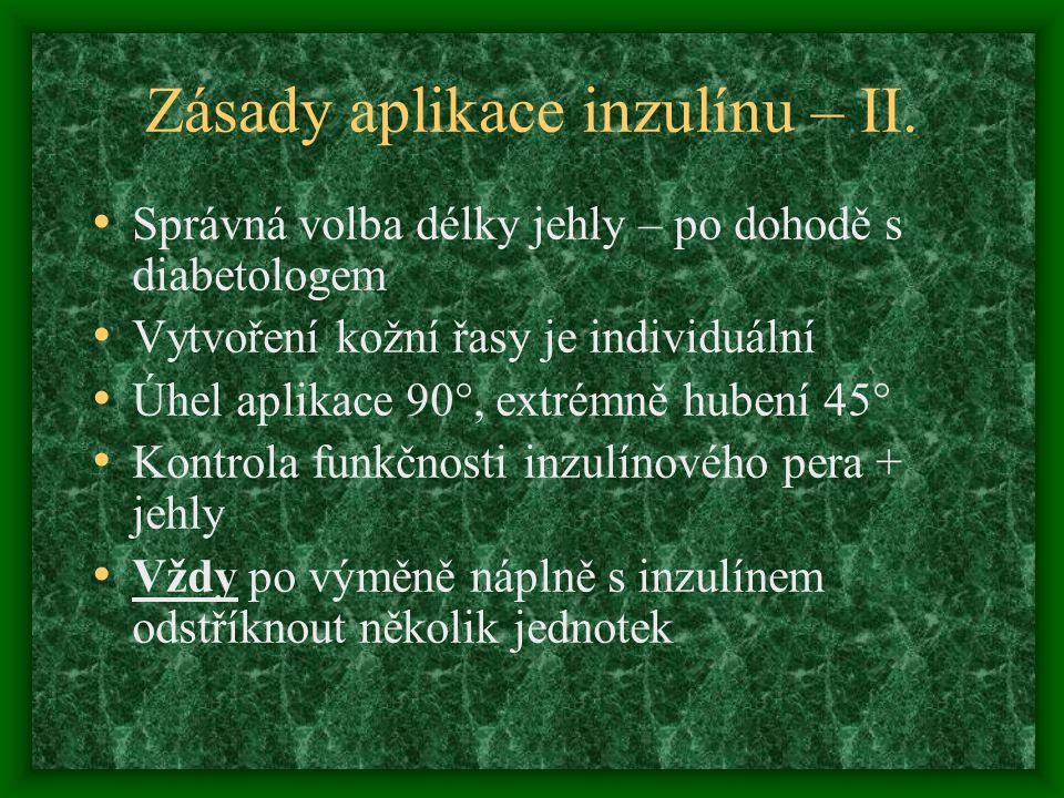 Zásady aplikace inzulínu – II.