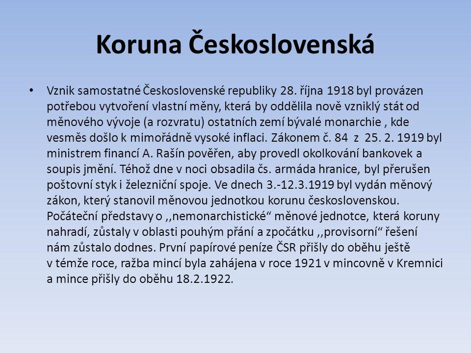Koruna Československá Vznik samostatné Československé republiky 28.