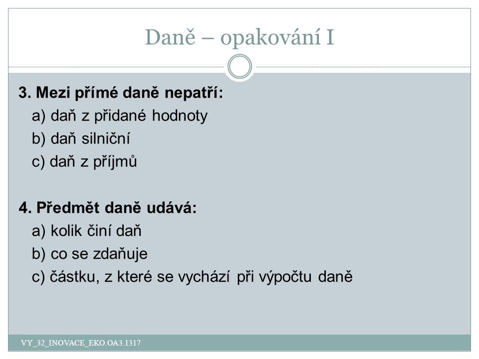 Daně – opakování I 3.