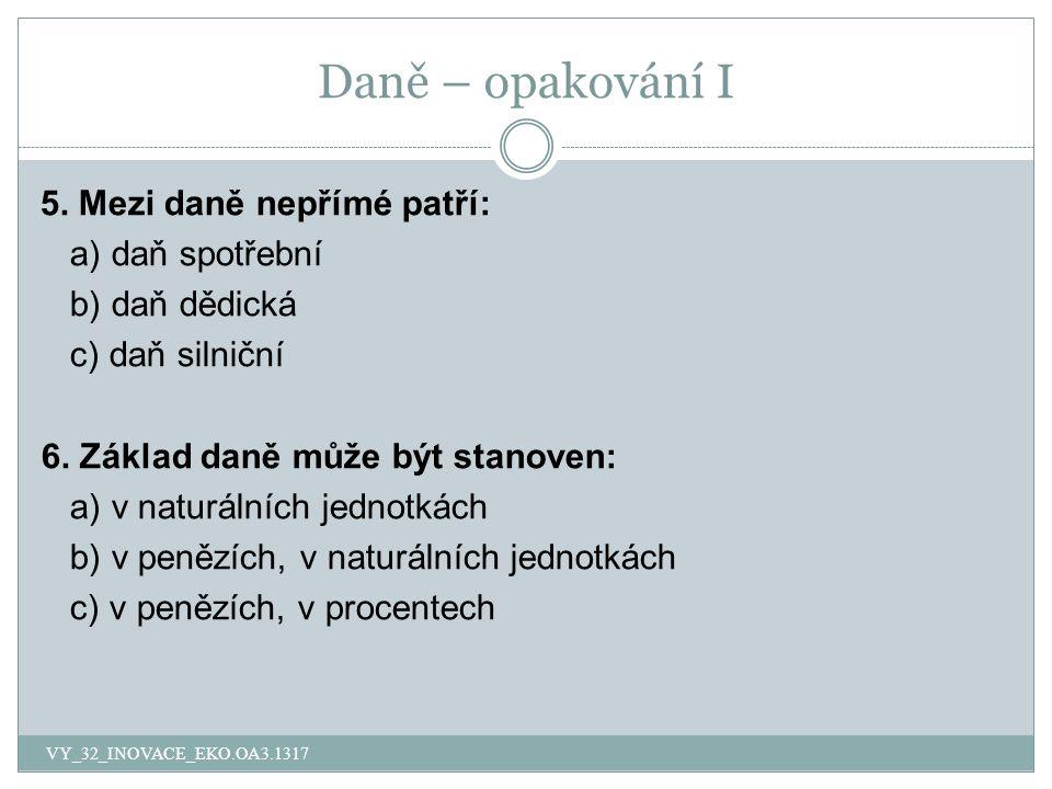 Daně – opakování I 7.