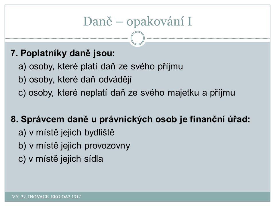 Daně – opakování I 9.