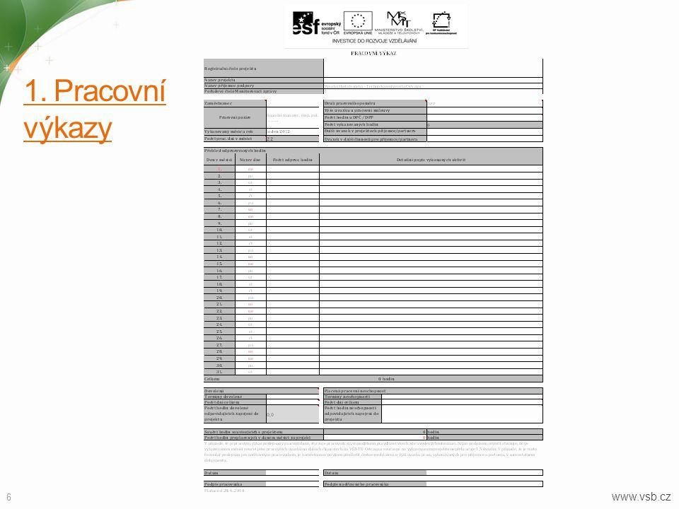 www.vsb.cz 6 1. Pracovní výkazy