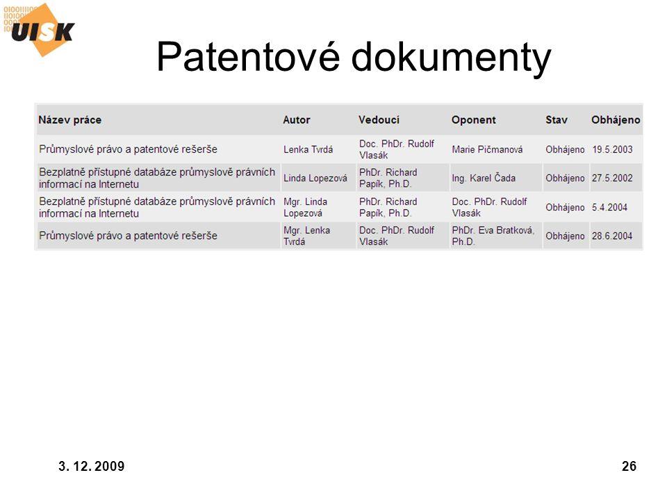 3. 12. 200926 Patentové dokumenty