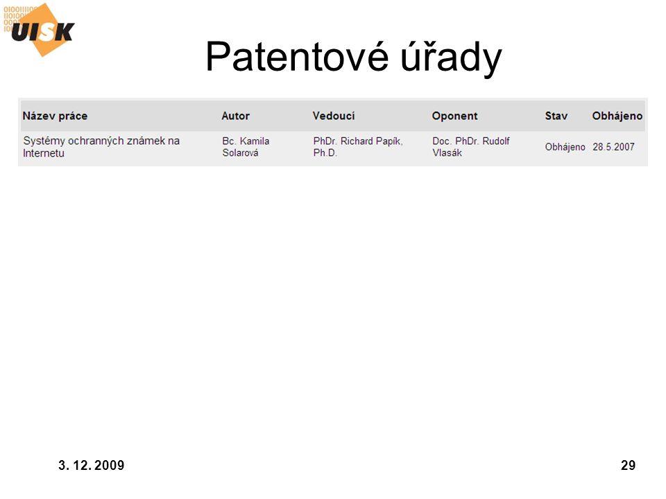 3. 12. 200929 Patentové úřady