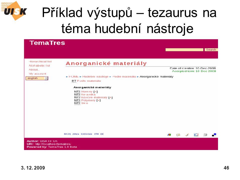3. 12. 200946 Příklad výstupů – tezaurus na téma hudební nástroje