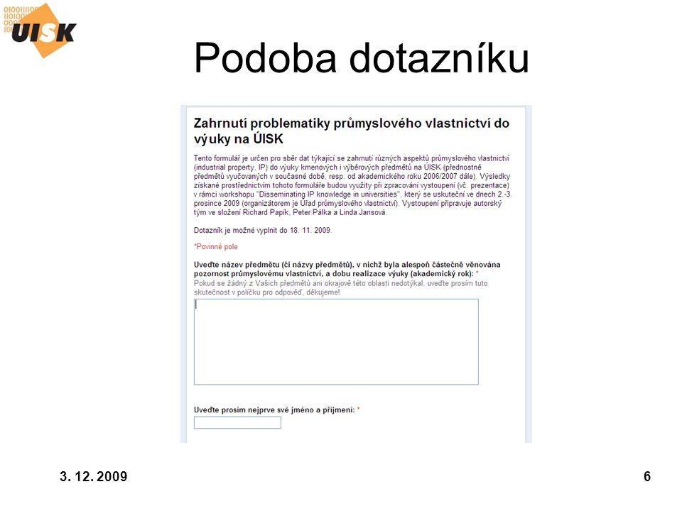 3. 12. 20096 Podoba dotazníku