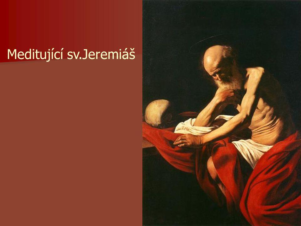 Meditující sv.Jeremiáš
