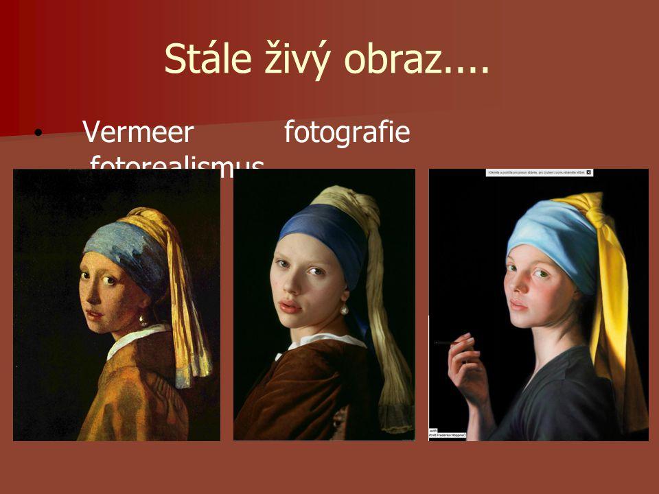 Stále živý obraz.... Vermeer fotografie fotorealismus