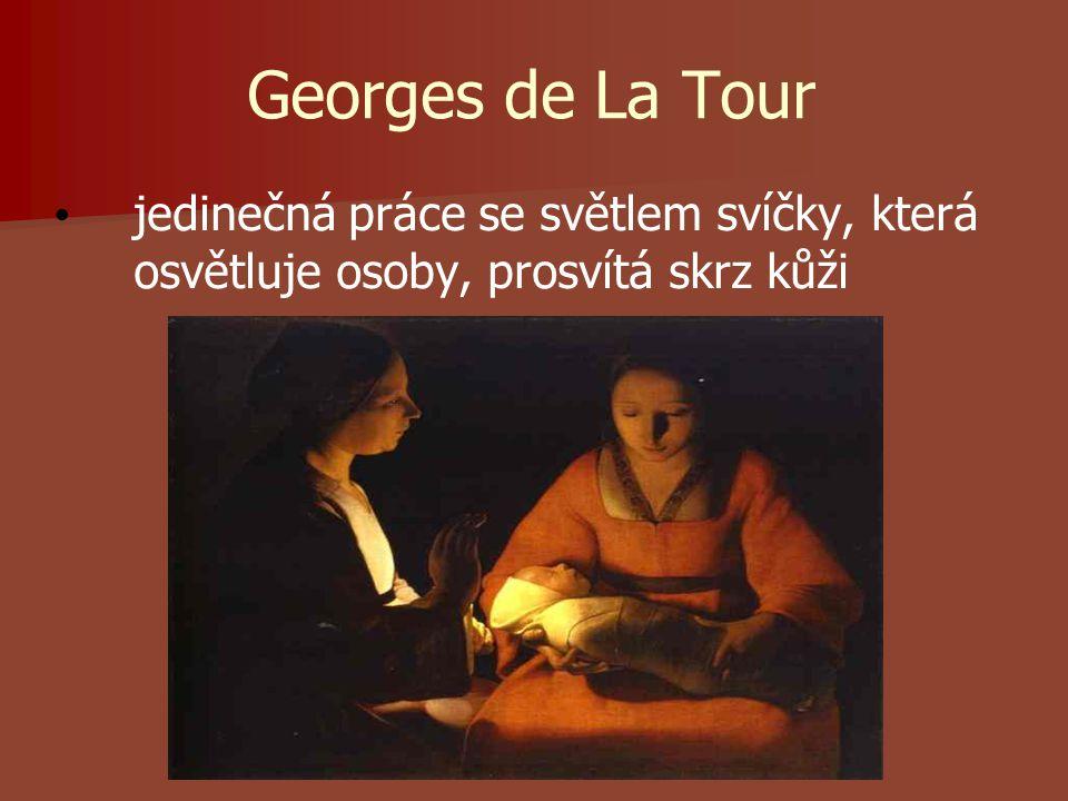 Georges de La Tour jedinečná práce se světlem svíčky, která osvětluje osoby, prosvítá skrz kůži