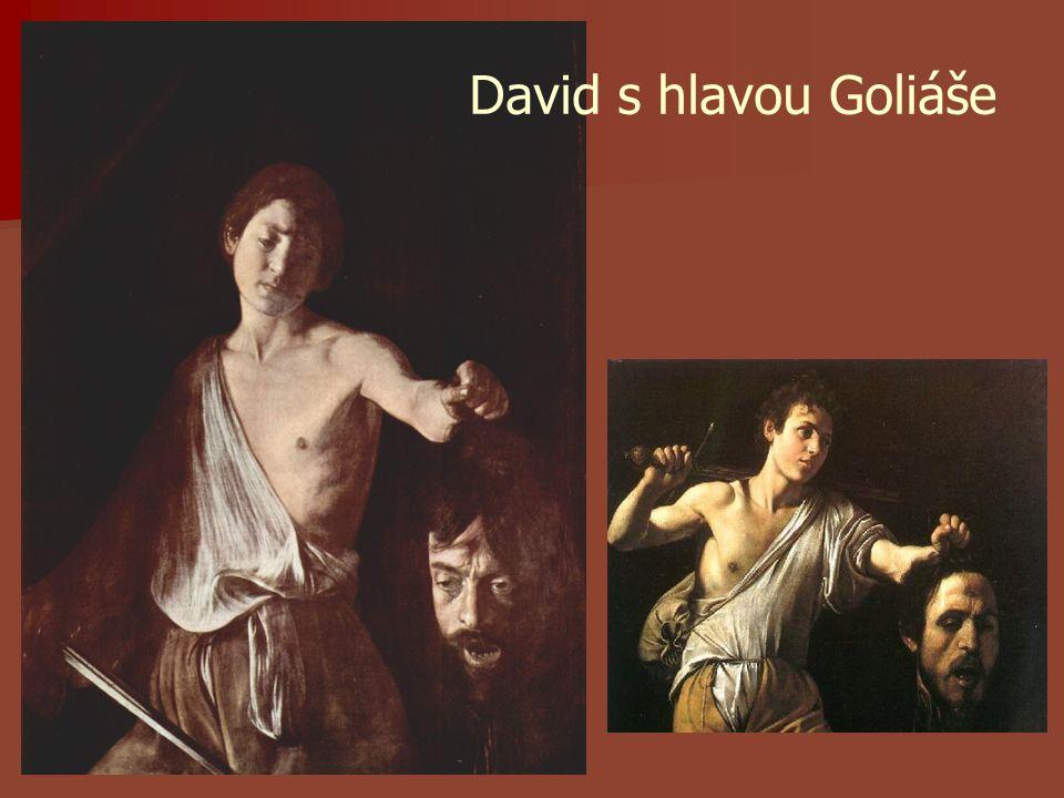 David s hlavou Goliáše