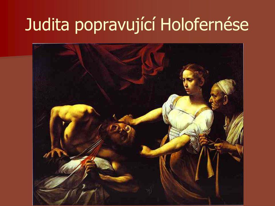 Judita popravující Holofernése