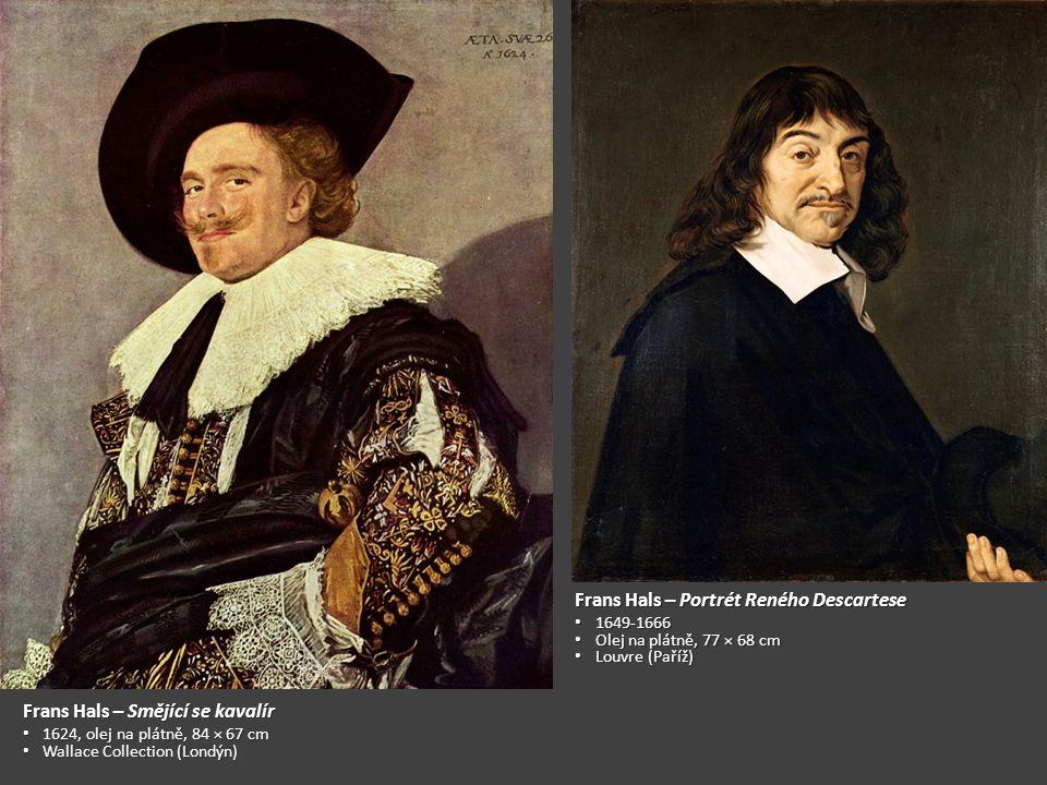 Frans Hals – Veselý opilec 1628-1630 Olej na plátně, 81 x 66 cm Rijksmuseum (Amsterdam ) Frans Hals – Cikánka 1628-1630 1628-1630 Olej na plátně, 58 × 52 cm Olej na plátně, 58 × 52 cm Louvre (Paříž) Louvre (Paříž)