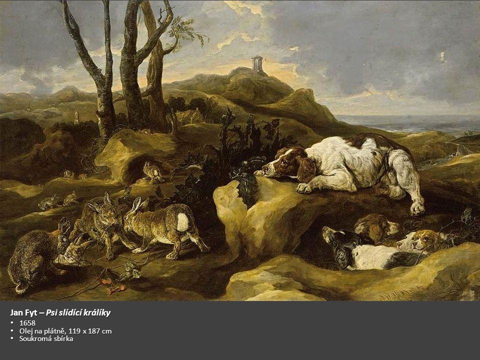 Jan Fyt – Ulovený zajíc Po 1642 Po 1642 Olej na plátně, 62 x 86 cm Olej na plátně, 62 x 86 cm Muzeum výtvarných umění (Budapešť) Muzeum výtvarných umění (Budapešť)