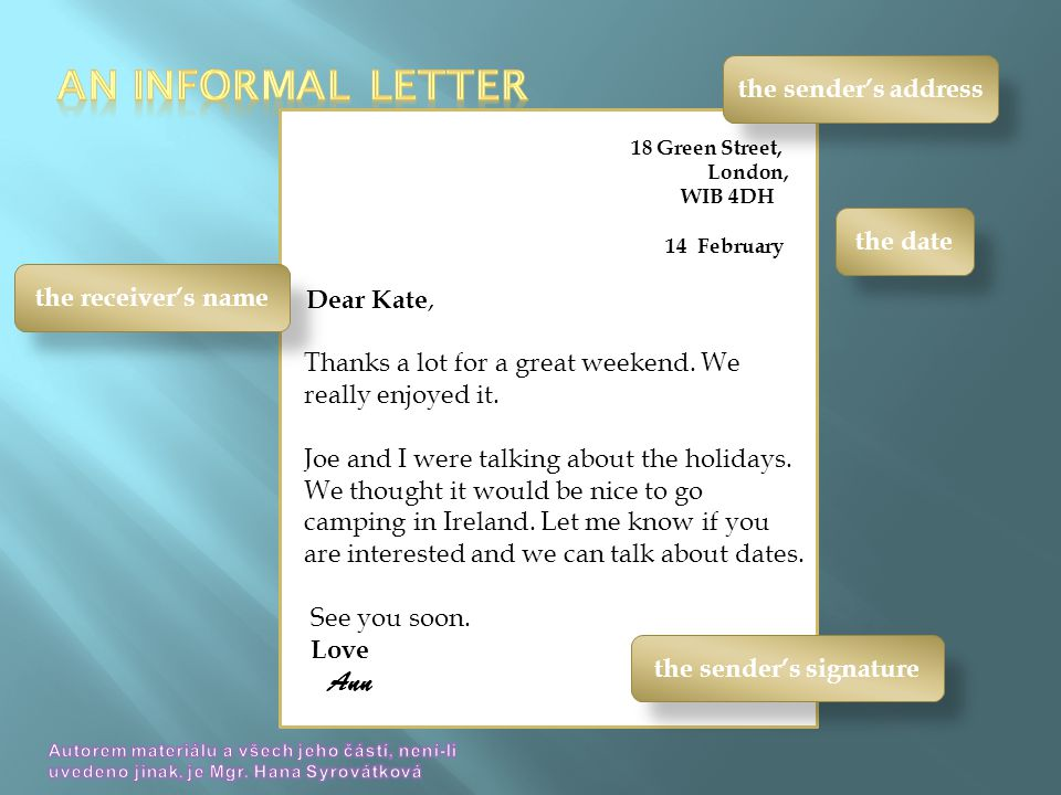 18 Green Street, London, WIB 4DH 14 February Dear Kate, Thanks a lot for a great weekend.