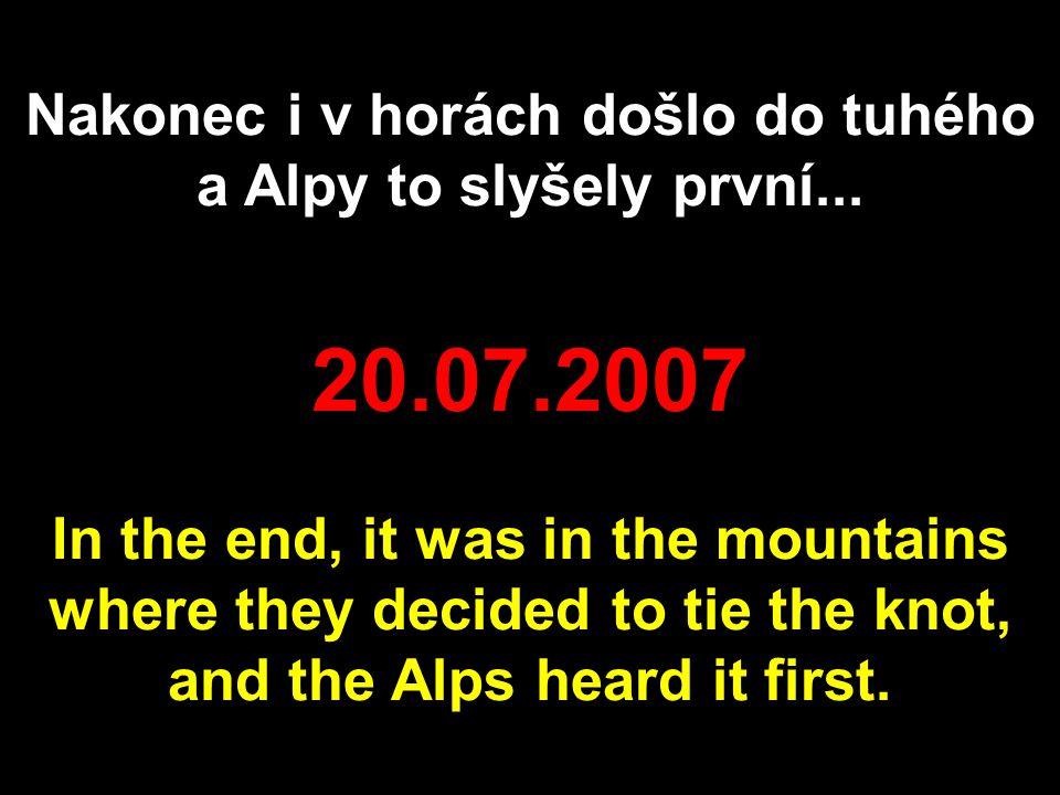 nebo hnízdí ve švýcarských alpách. …or are nesting in the Swiss alps.