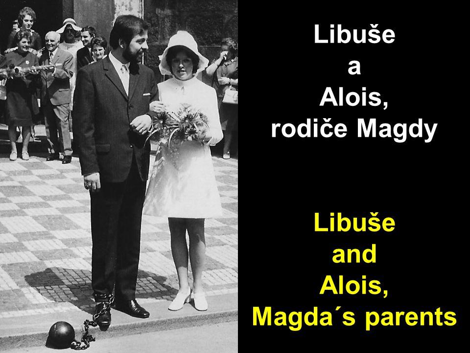 Libuše a Alois, rodiče Magdy Libuše and Alois, Magda´s parents