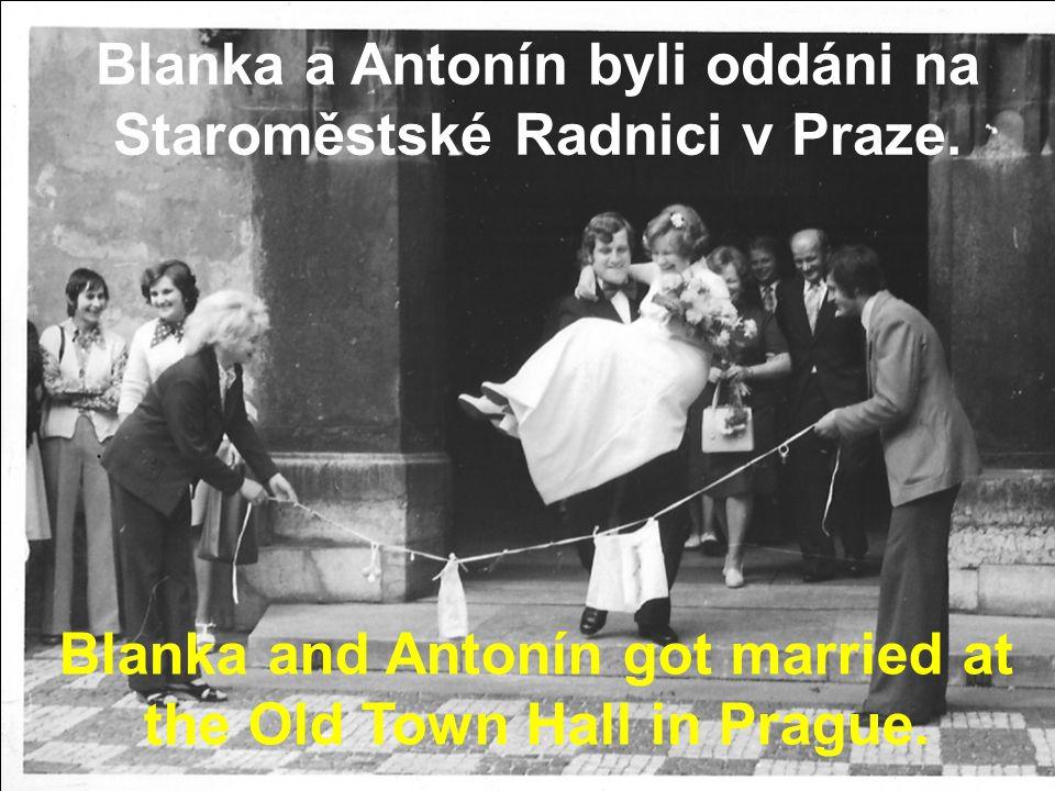 Blanka a Antonín byli oddáni na Staroměstské Radnici v Praze.