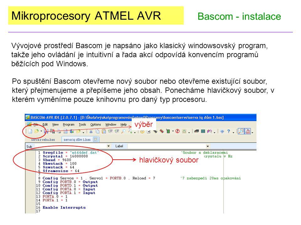 Vývojové prostředí Bascom je napsáno jako klasický windowsovský program, takže jeho ovládání je intuitivní a řada akcí odpovídá konvencím programů běžících pod Windows.