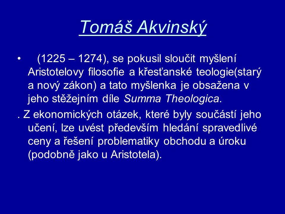 Tomáš Akvinský (1225 – 1274), se pokusil sloučit myšlení Aristotelovy filosofie a křesťanské teologie(starý a nový zákon) a tato myšlenka je obsažena