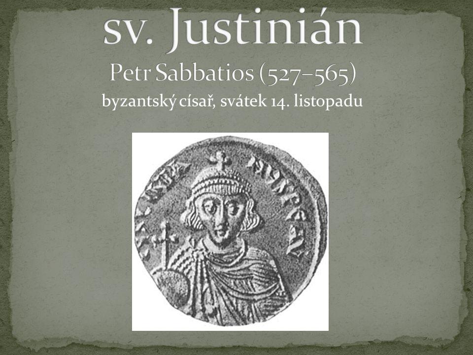 byzantský císař, svátek 14. listopadu