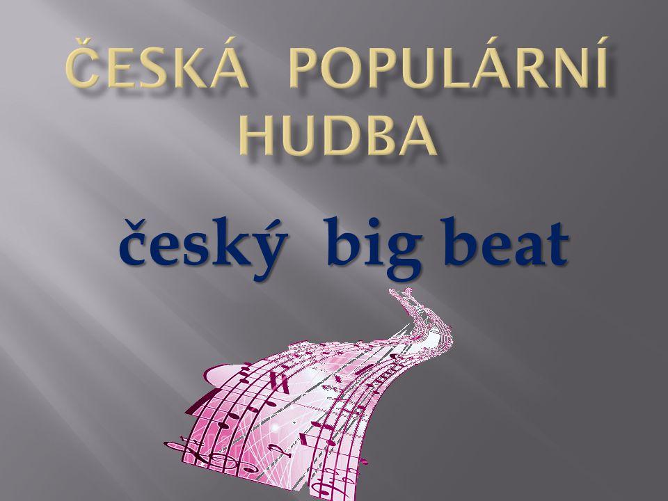 Název šablony: Inovace v HV 32/Hv15/26.5.2013 Zbíral Vzdělávací oblast: Umění a kultura Název výukového materiálu: Historie české populární hudby Autor: Mgr.