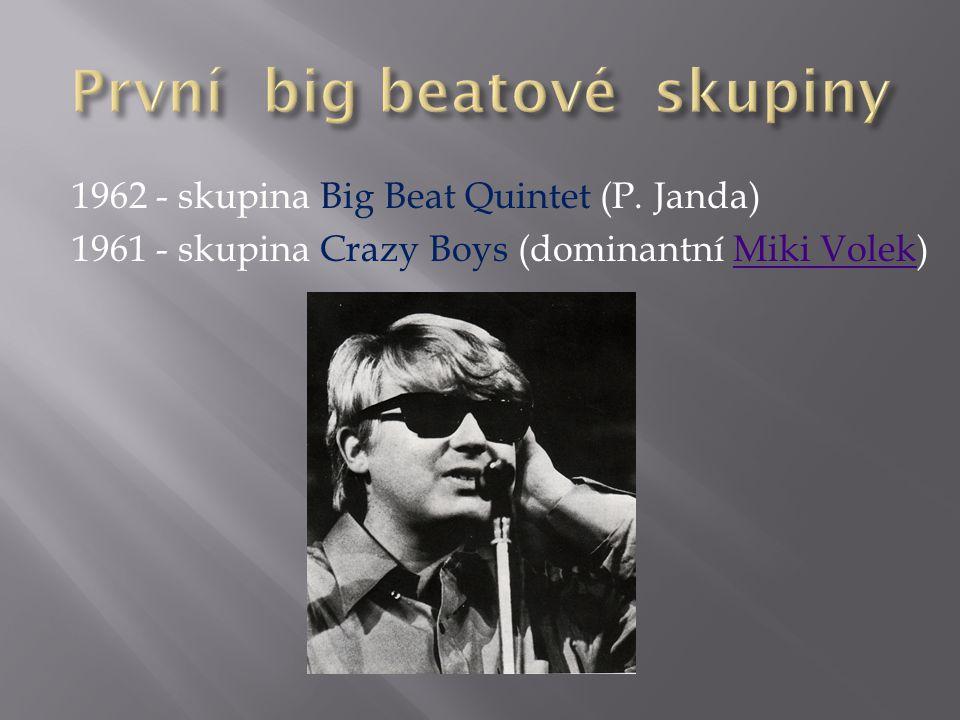 1962 - skupina Big Beat Quintet (P.