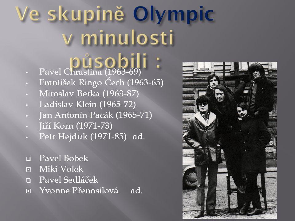 Pavel Chrastina (1963-69) František Ringo Čech (1963-65) Miroslav Berka (1963-87) Ladislav Klein (1965-72) Jan Antonín Pacák (1965-71) Jiří Korn (1971-73) Petr Hejduk (1971-85) ad.