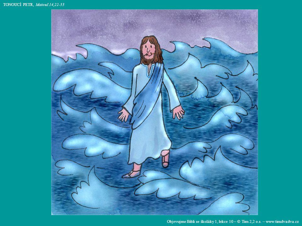 Objevujme Bibli se školáky 1, lekce 10 – © Tim 2,2 o.s.
