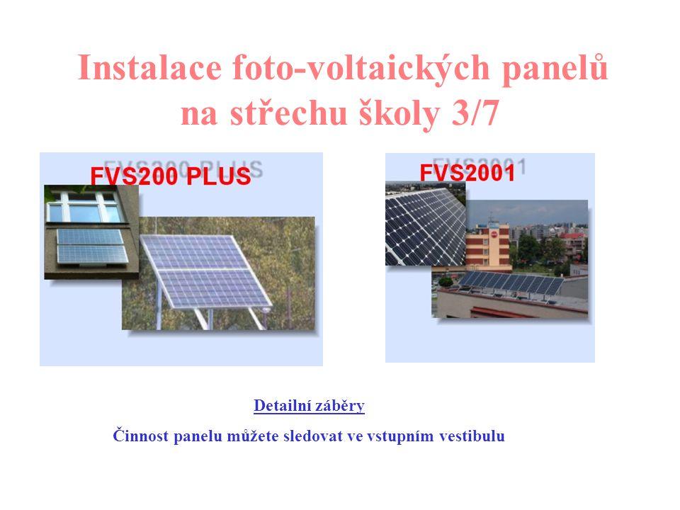 Instalace foto-voltaických panelů na střechu školy 3/7 A dílo je hotové…………