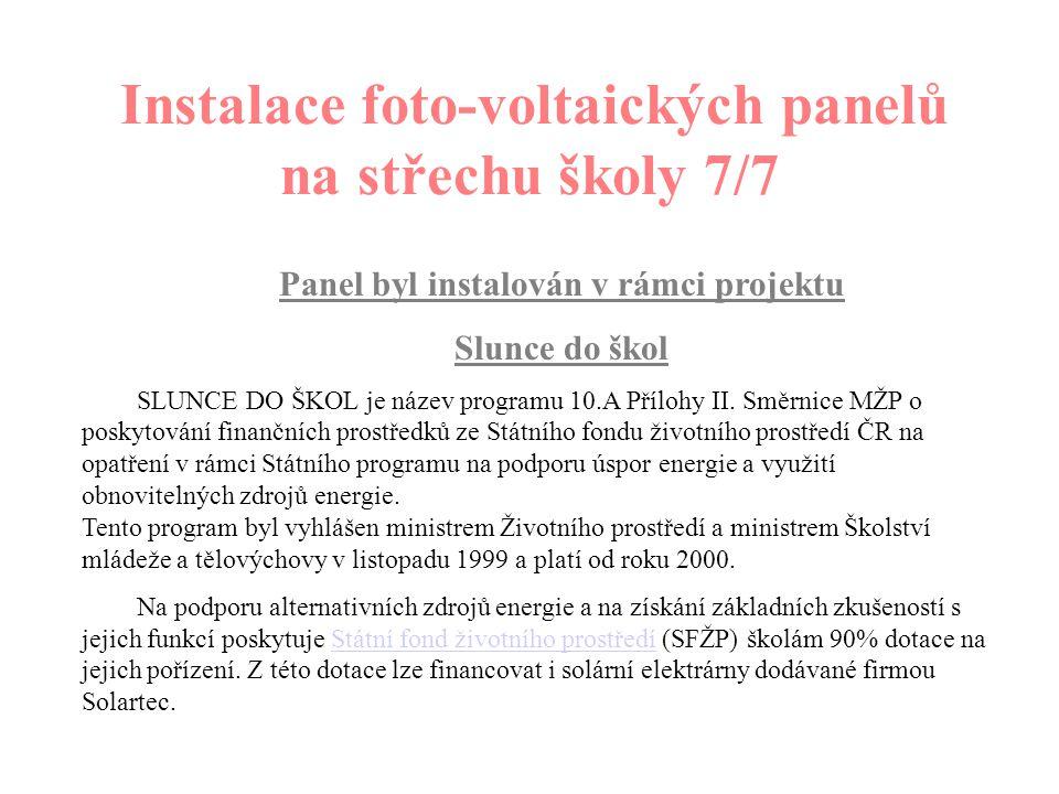 Instalace foto-voltaických panelů na střechu školy 6/7