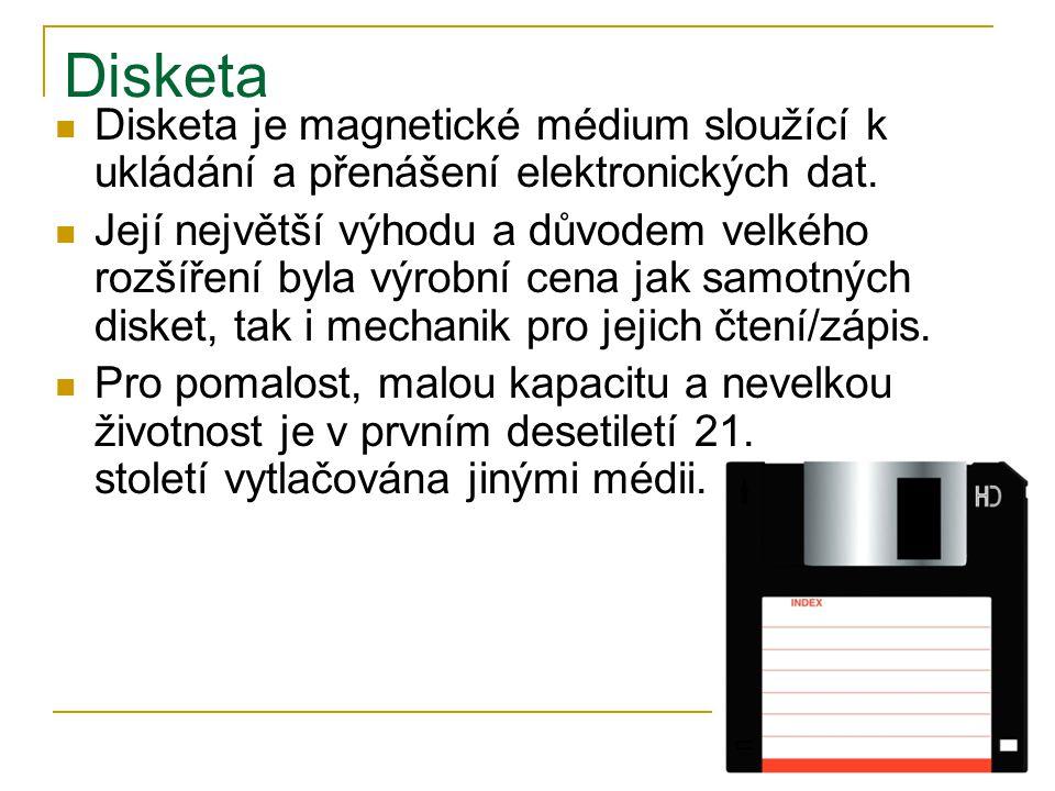 Disketa Disketa je magnetické médium sloužící k ukládání a přenášení elektronických dat.
