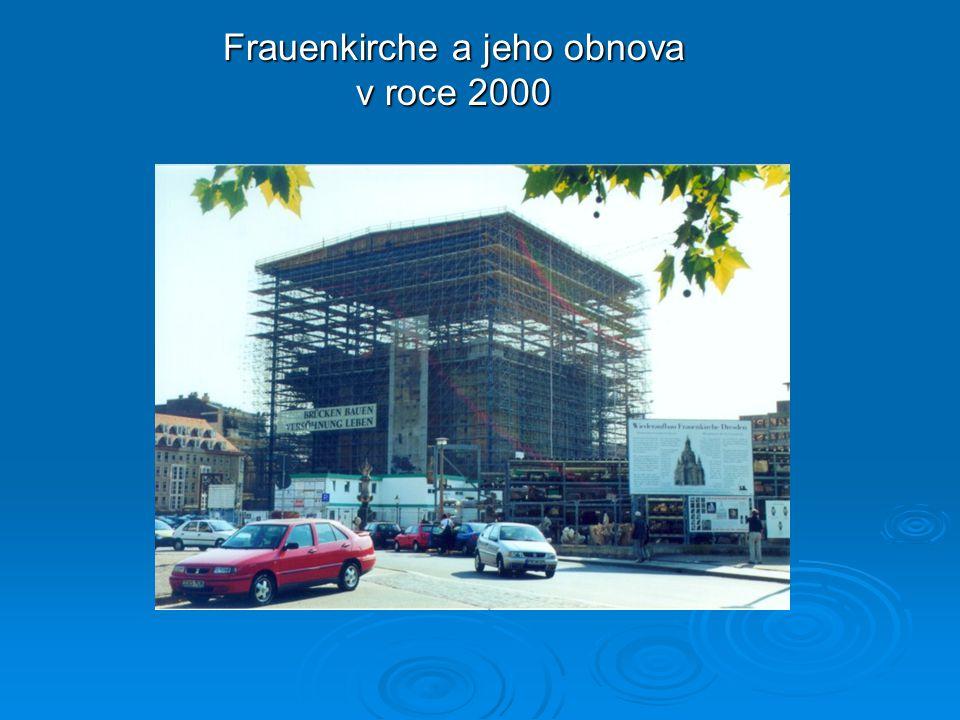 Frauenkirche a jeho obnova v roce 2000