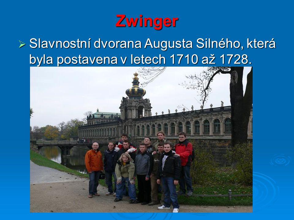 Zwinger  Slavnostní dvorana Augusta Silného, která byla postavena v letech 1710 až 1728.