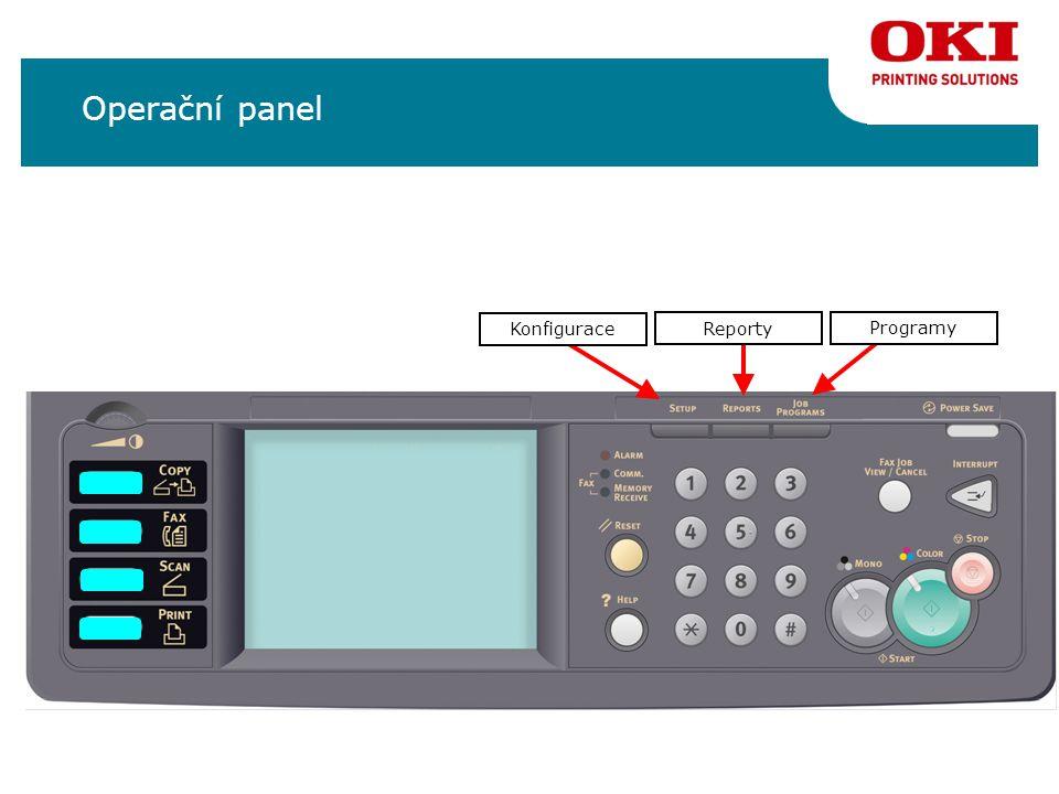 Operační panel Konfigurace Reporty Programy