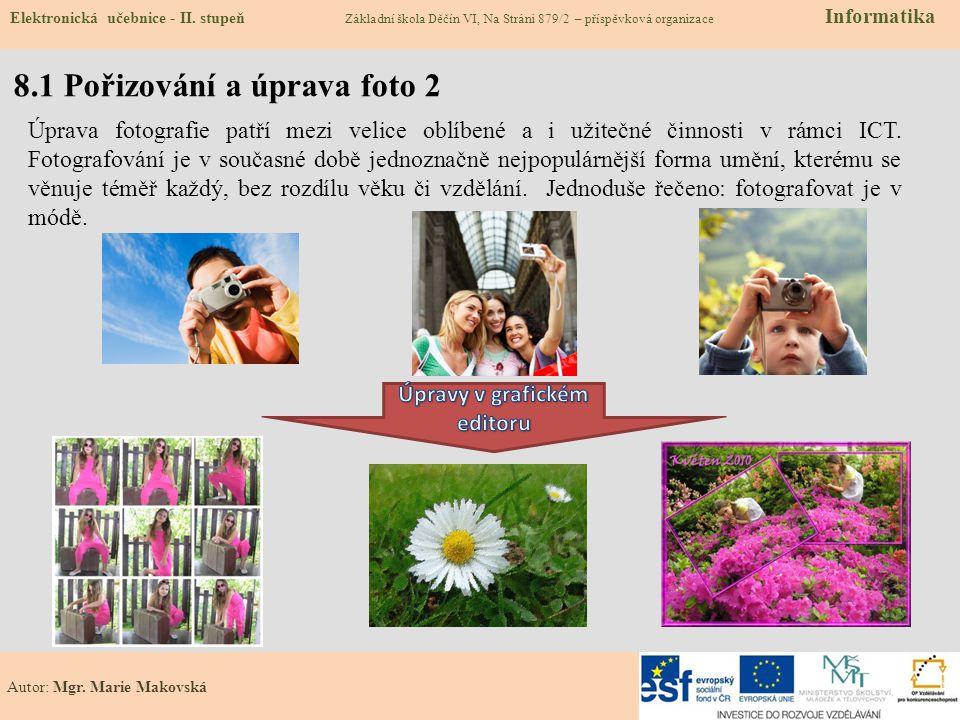 8.1 Pořizování a úprava foto 2 Elektronická učebnice - II.