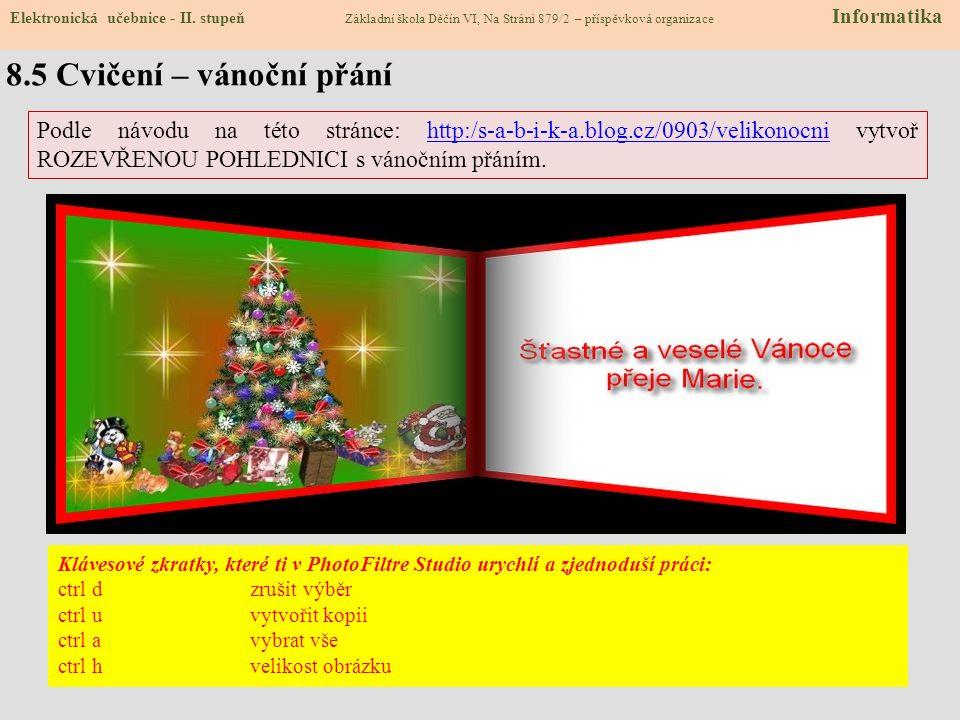 8.5 Cvičení – vánoční přání Elektronická učebnice - II.