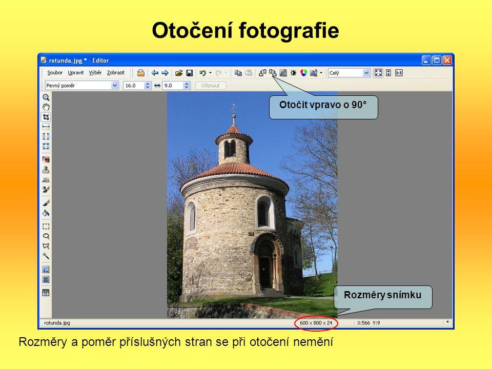 Otočení fotografie Rozměry a poměr příslušných stran se při otočení nemění Otočit vpravo o 90° Rozměry snímku