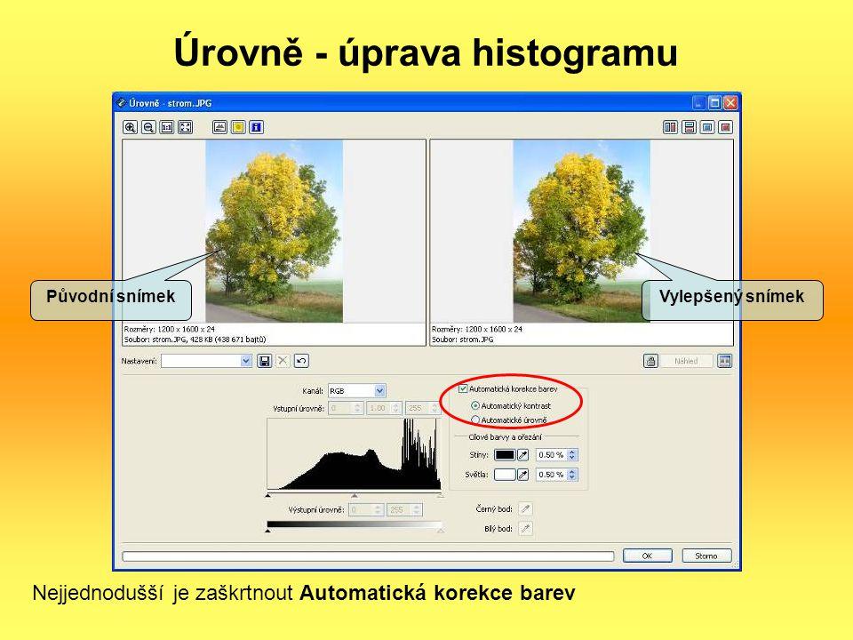 Úrovně - úprava histogramu Nejjednodušší je zaškrtnout Automatická korekce barev Původní snímek Vylepšený snímek