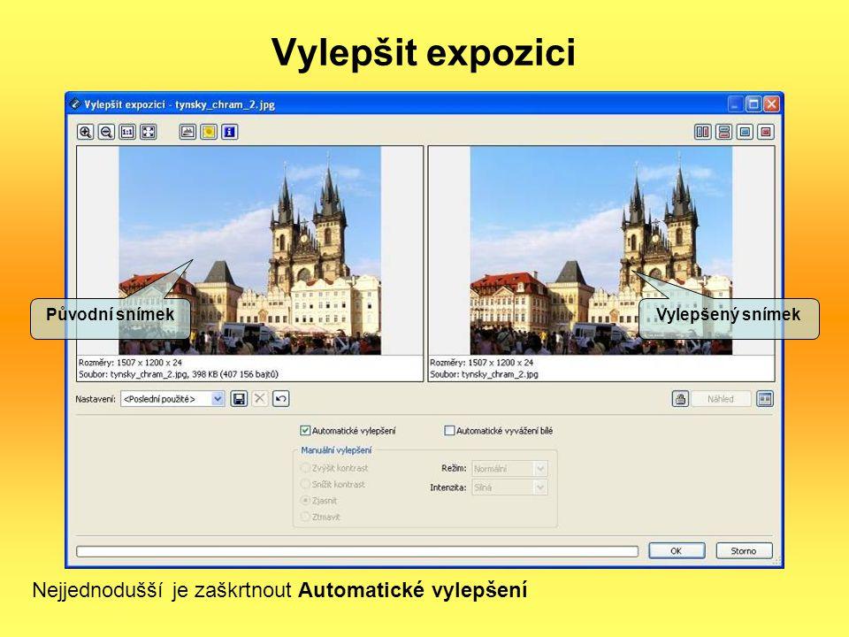 Vylepšit expozici Původní snímek Vylepšený snímek Nejjednodušší je zaškrtnout Automatické vylepšení