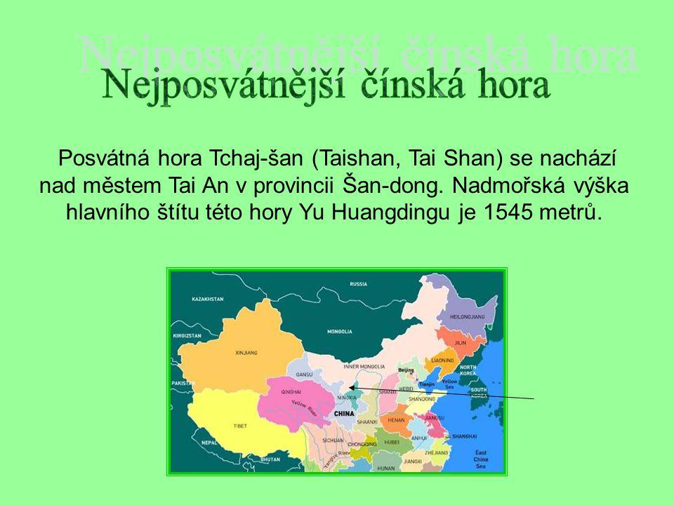 Posvátná hora Tchaj-šan (Taishan, Tai Shan) se nachází nad městem Tai An v provincii Šan-dong.