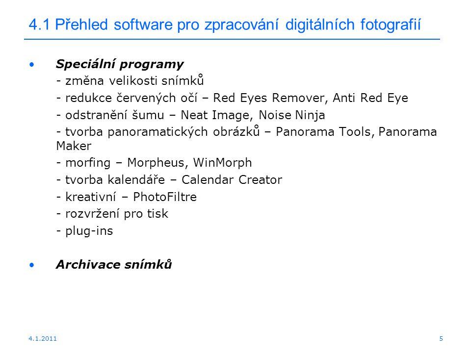 4.1.20115 4.1 Přehled software pro zpracování digitálních fotografií Speciální programy - změna velikosti snímků - redukce červených očí – Red Eyes Re
