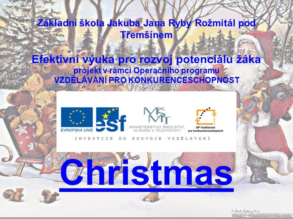 Téma: Christmas 3.– 5. ročník Použitý software: držitel licence - ZŠ J.