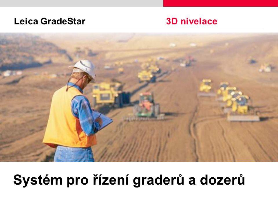 Leica GradeStar 3D nivelace Systém pro řízení graderů a dozerů