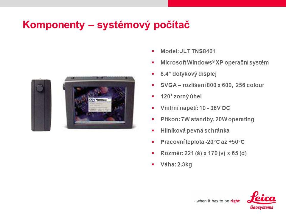 """Komponenty – systémový počítač  Model: JLT TNS8401  Microsoft Windows ® XP operační systém  8.4"""" dotykový displej  SVGA – rozlišení 800 x 600, 256"""